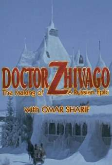 Doctor Zhivago: The Making of a Russian Epic