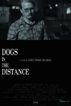 Dogs in the Distance on-line gratuito