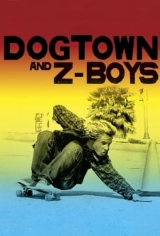 Ver película Dogtown and Z-Boys