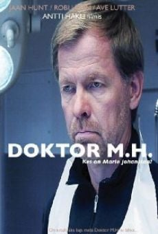 Doktor M.H. - Kes on Marie Johansson online free