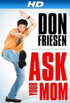 Don Friesen: Ask Your Mom en ligne gratuit