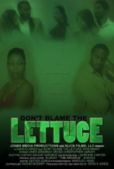 Don't Blame the Lettuce on-line gratuito