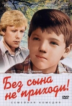 Ver película Don't Come Without the Son