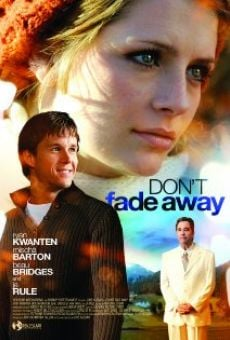 Ver película Don't Fade Away