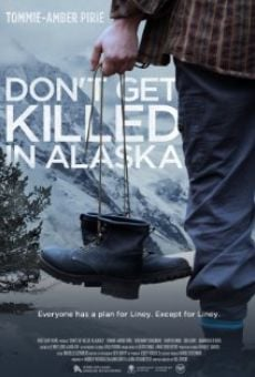 Ver película Don't Get Killed in Alaska