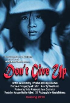 Watch Don't Give Up online stream