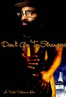 Película: Don't Go to Strangers
