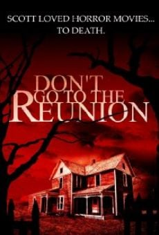 Película: Don't Go to the Reunion
