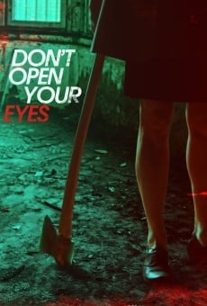Don't Open Your Eyes on-line gratuito