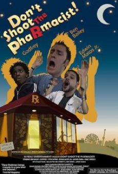 Ver película Don't Shoot the Pharmacist!