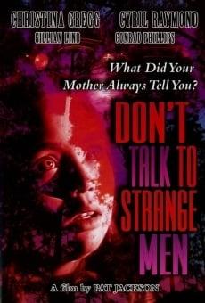 Don't Talk to Strange Men en ligne gratuit
