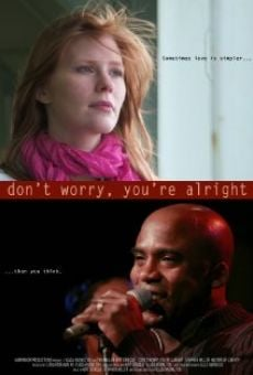 Ver película Don't Worry, You're Alright