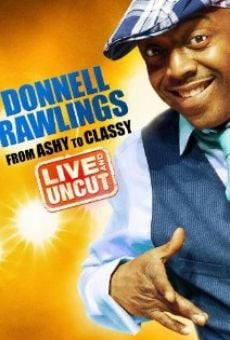 Ver película Donnell Rawlings: From Ashy to Classy