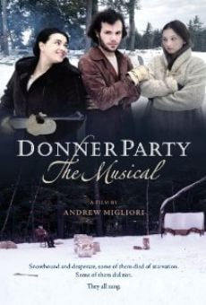 Donner Party: The Musical Online Free