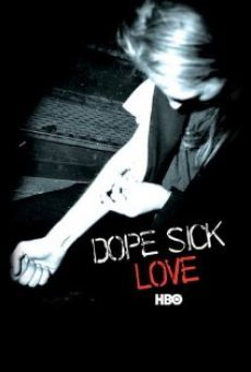 Dope Sick Love gratis
