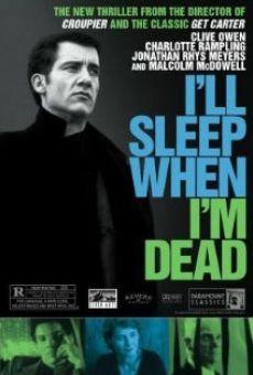 Ver película Dormiré cuando esté muerto