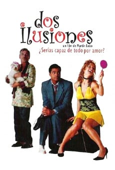 Dos Ilusiones online streaming