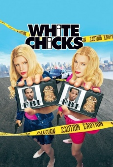 White Chicks on-line gratuito