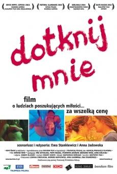 Ver película Dotknij mnie