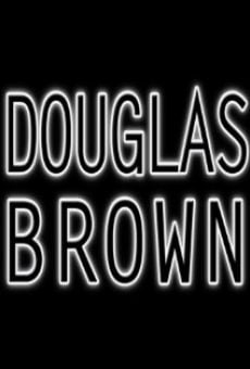 Douglas Brown online streaming