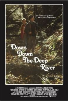 Película: Down Down the Deep River