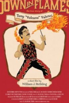 Ver película Down in Flames: The True Story of Tony Volcano Valenci