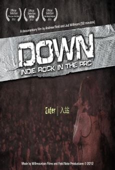 Down: Inside Rock in the PRC online free