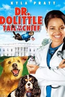 Dr. Dolittle 4: la mascota del presidente online