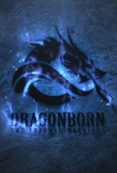 Película: Dragonborn the Eternal Warriors
