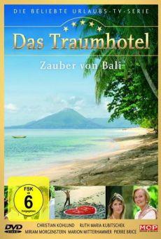 Das Traumhotel: Zauber von Bali / Das Traumhotel: Zauber auf Bali