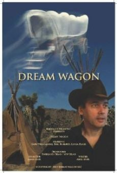 Dream Wagon online streaming