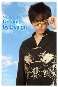 Watch Dreamer by Design online stream