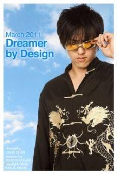 Ver película Dreamer by Design