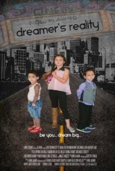 Watch Dreamer's Reality online stream
