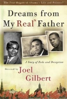 Watch Dreams from My Real Father online stream