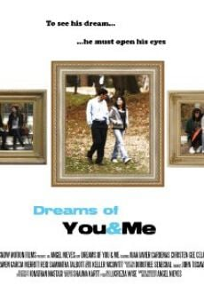 Película: Dreams of You & Me