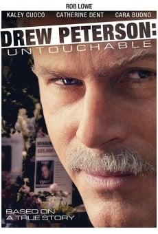 Drew Peterson: Untouchable online gratis