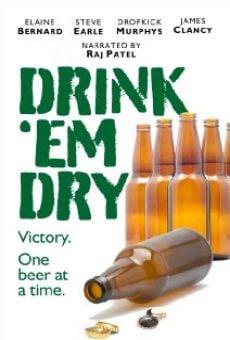 Ver película Drink 'Em Dry