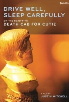 Drive Well, Sleep Carefully: On the Road with Death Cab for Cutie on-line gratuito