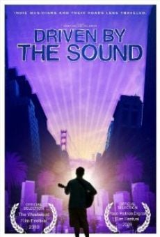 Driven by the Sound on-line gratuito