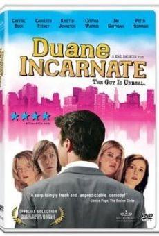 Duane Incarnate online