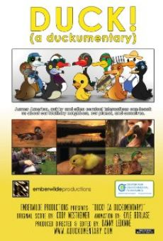 Duck! (A Duckumentary) on-line gratuito