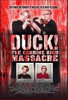 Ver película Duck! The Carbine High Massacre