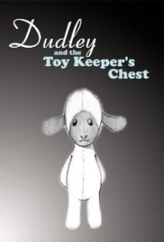Dudley and the Toy Keeper's Chest online free