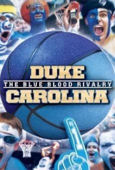 Ver película Duke-Carolina: The Blue Blood Rivalry