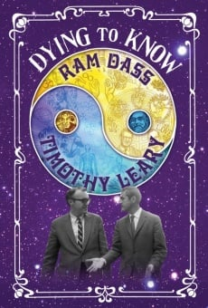 Ver película Dying to Know: Ram Dass & Timothy Leary