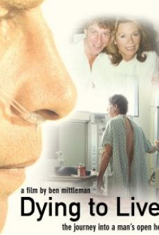 Película: Dying to Live: The Journey Into a Man's Open Heart