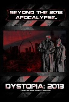 Dystopia: 2013 online streaming