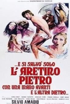 E si salvò solo l'Aretino Pietro, con una mano avanti e l'altra dietro en ligne gratuit