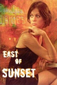 Película: East of Sunset